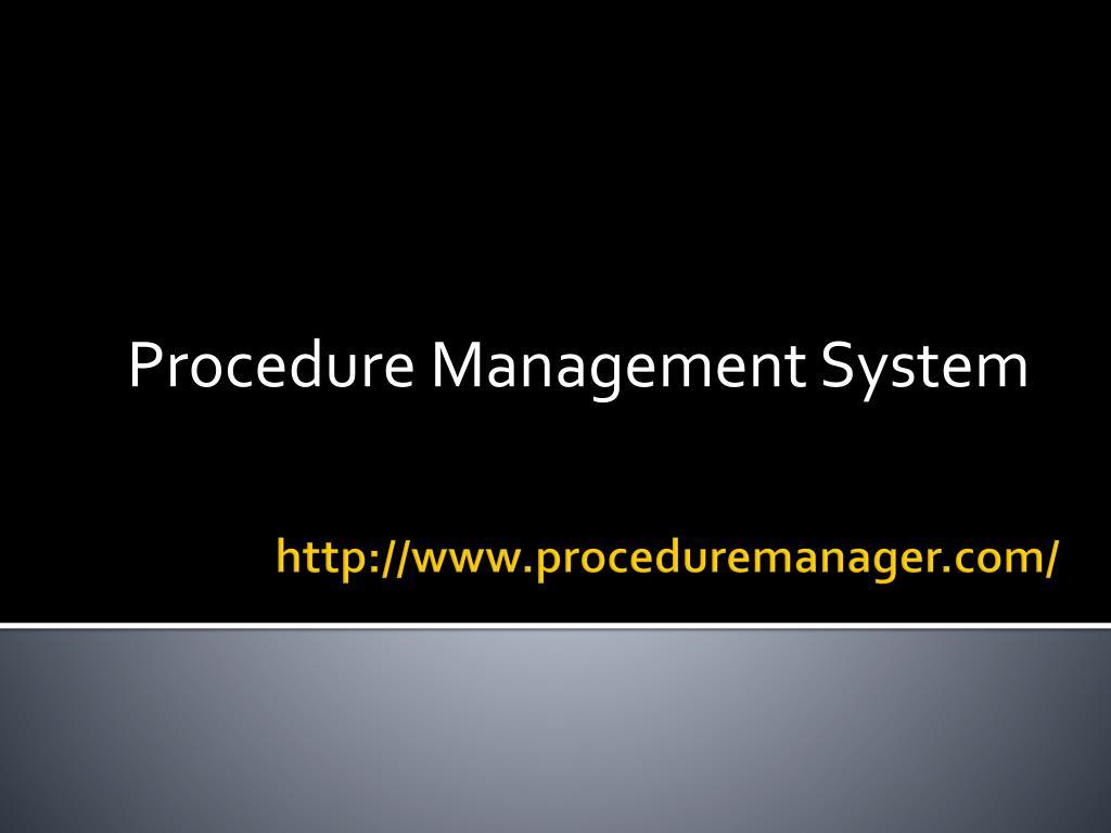 procedure management system l.