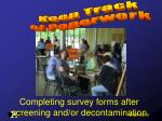 completing survey forms after screening and or decontamination
