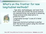 what s on the frontier for new longitudinal methods