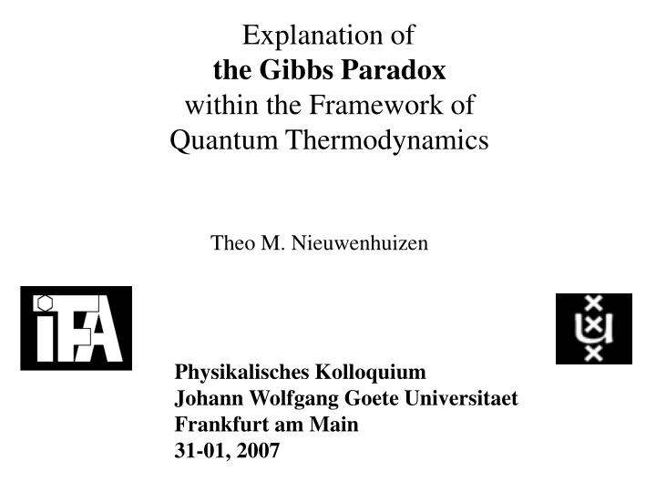 explanation of the gibbs paradox within the framework of quantum thermodynamics n.