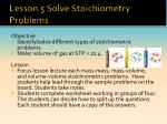 lesson 5 solve stoichiometry problems