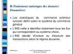 b traitement statistique des donn es douani res