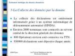 traitement statistique des donn es douani res 3 la collecte des donn es par la douane
