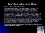 non manufacturer rule
