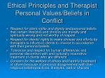 ethical principles and therapist personal values beliefs in conflict
