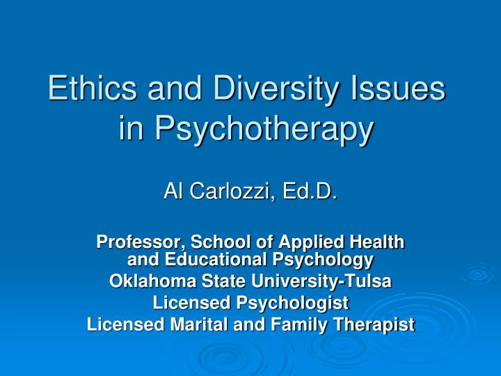ethics and diversity issues in psychotherapy n.