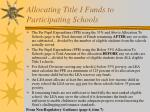 allocating title i funds to participating schools1