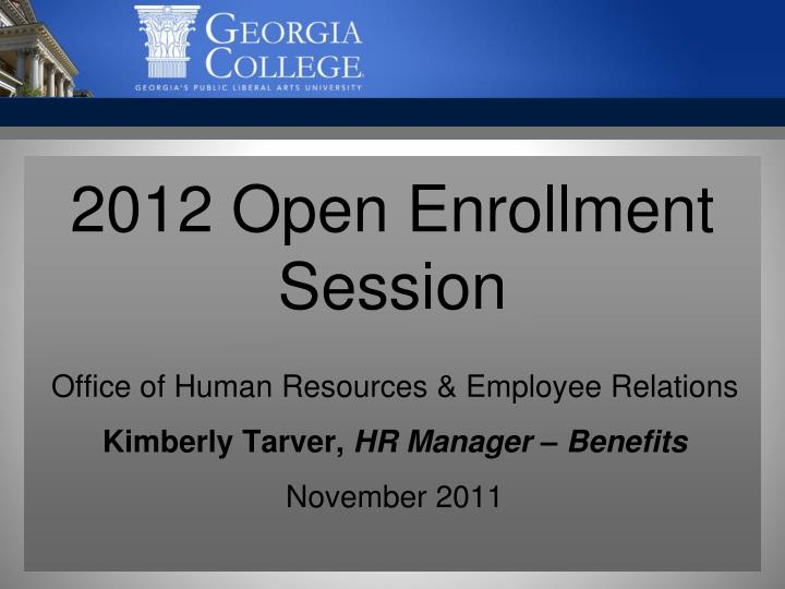 2012 open enrollment session n.