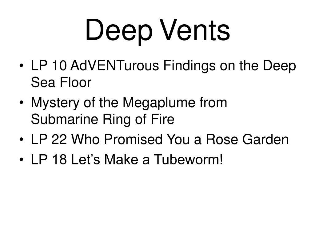 deep vents l.