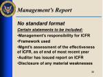 management s report
