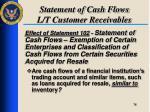statement of cash flows l t customer receivables4