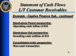 statement of cash flows l t customer receivables6