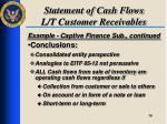 statement of cash flows l t customer receivables7