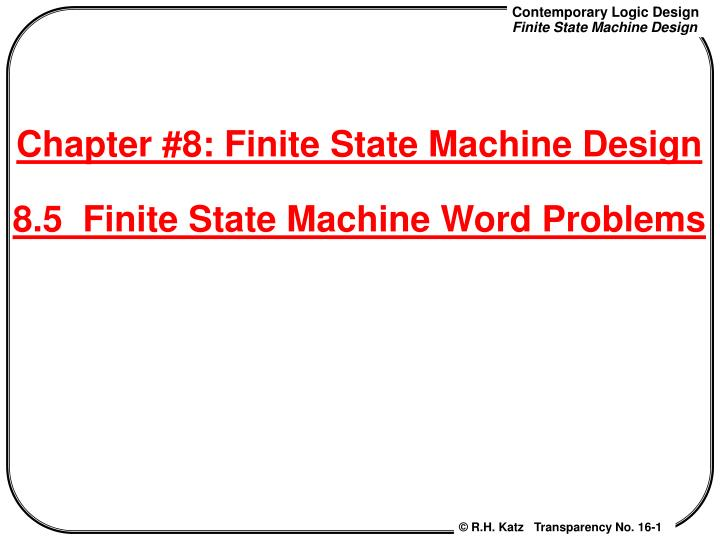 chapter 8 finite state machine design 8 5 finite state machine word problems n.