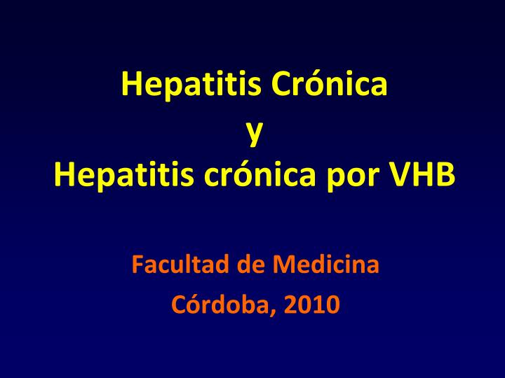 hepatitis cr nica y hepatitis cr nica por vhb n.