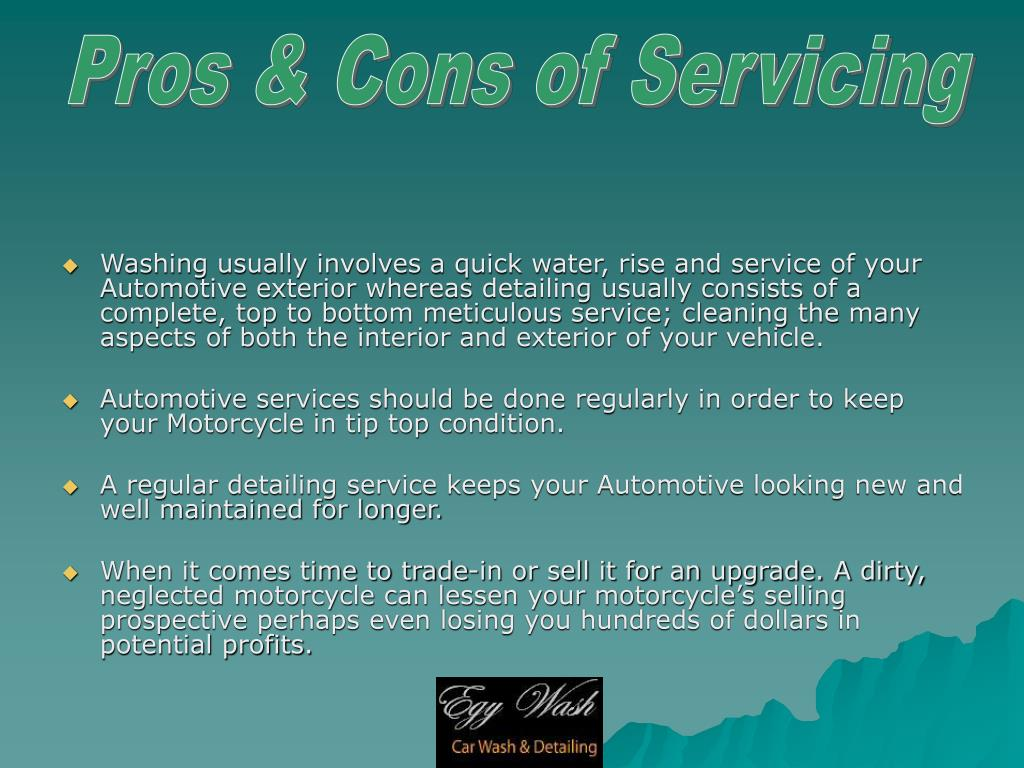 Pros & Cons of Servicing