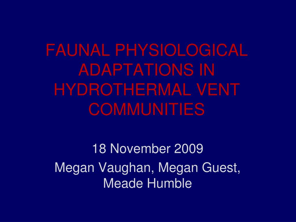 faunal physiological adaptations in hydrothermal vent communities l.