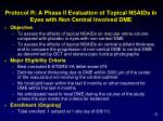 protocol r a phase ii evaluation of topical nsaids in eyes with non central involved dme