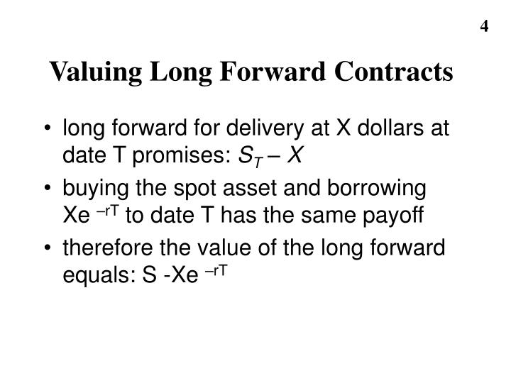 Valuing Long Forward Contracts