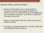 clinical policy unit function