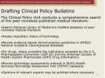 drafting clinical policy bulletins
