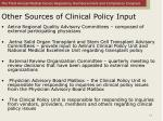 other sources of clinical policy input