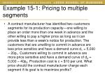 example 15 1 pricing to multiple segments