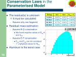 conservation laws in the parameterised model