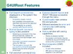 g4uiroot features