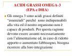 acidi grassi omega 3 epa e dha