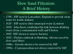 slow sand filtration a brief history