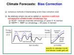 climate forecasts bias correction