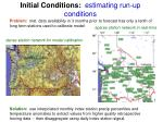 initial conditions estimating run up conditions
