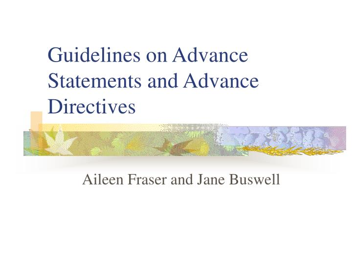 guidelines on advance statements and advance directives n.
