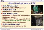 other developments at kek