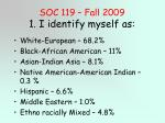 soc 119 fall 2009 1 i identify myself as