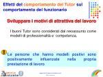 effetti del comportamento del tutor sul comportamento del funzionario2