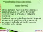 veicolazione transdermica mesoderma