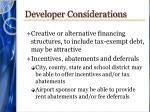 developer considerations1