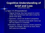 cognitive understanding of grief and loss fiorini mullen 20061
