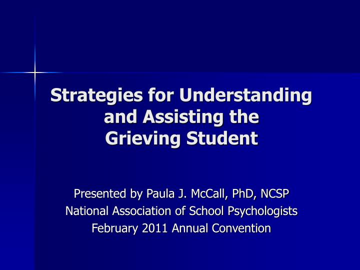 strategies for understanding and assisting the grieving student n.