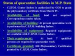 status of quarantine facilities in m p state