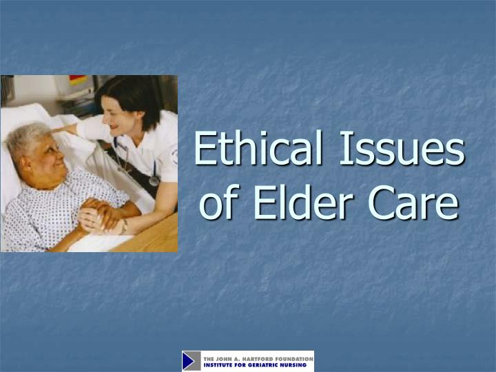 ethical issues of elder care n.
