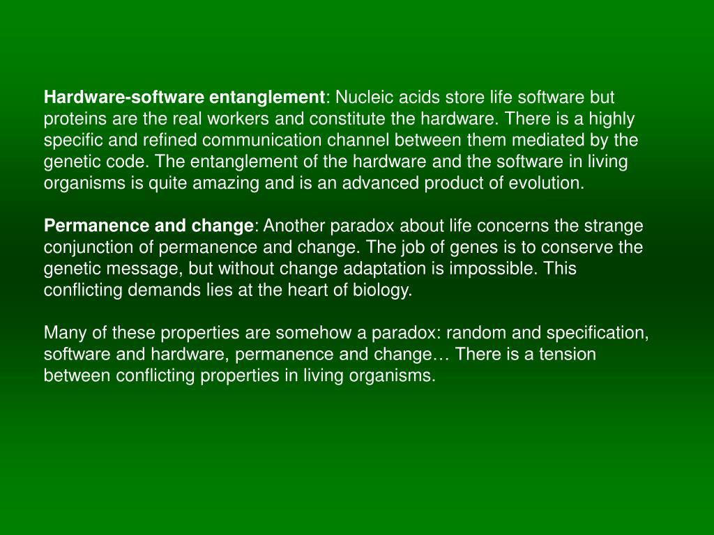 Hardware-software entanglement