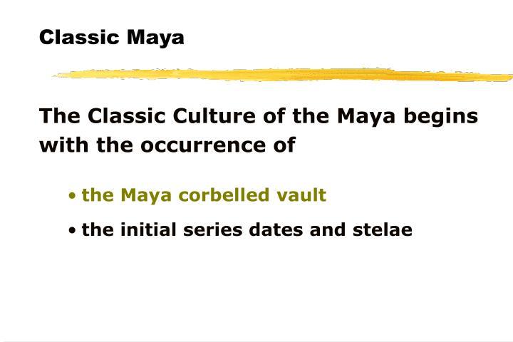 Classic Maya