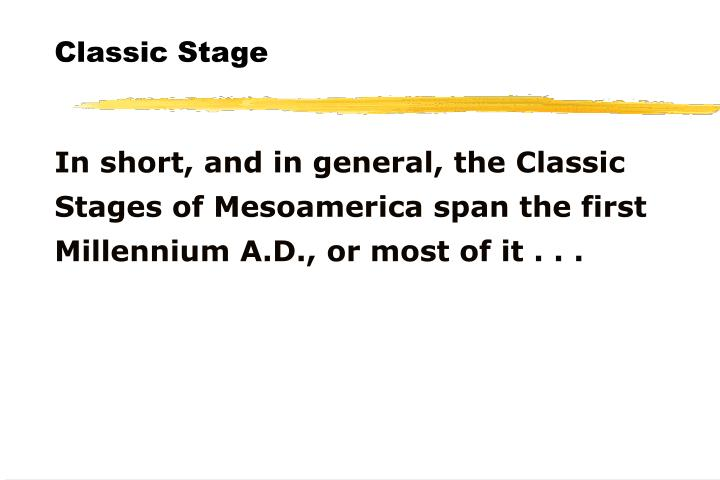 Classic Stage
