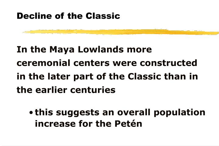Decline of the Classic