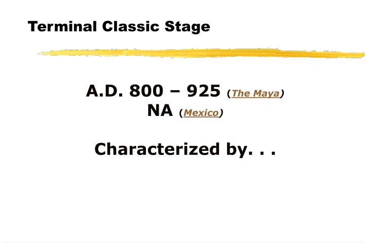 Terminal Classic Stage