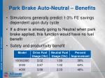 park brake auto neutral benefits