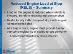 reduced engine load at stop rels summary